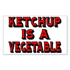 KETCHUP IS A VEGETABLE Decal
