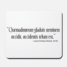 Lucius Seneca Quote Mousepad