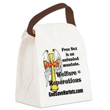 Free sex is an unfunded mandate. Canvas Lunch Bag