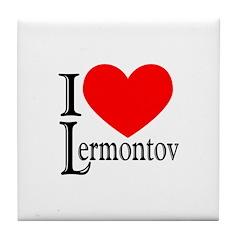 I Love Lermontov Tile Coaster