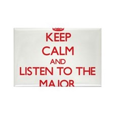 Keep Calm and Listen to the Major Magnets
