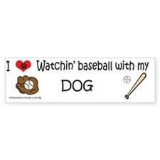 watchin baseball with my dog Bumper Sticker
