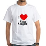I Love Omar Khayyam White T-Shirt