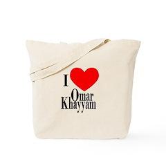 I Love Omar Khayyam Tote Bag