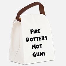 Fire Pottery Not Guns Canvas Lunch Bag