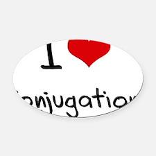 I love Conjugation Oval Car Magnet