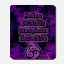 Sadism Servitutis Disciplinam Masochism  Mousepad