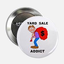 YARD SALE ADDICT Button