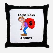 YARD SALE ADDICT Throw Pillow