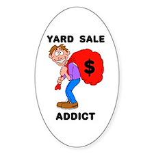 YARD SALE ADDICT Oval Decal
