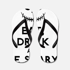 Eat Drink And Be Scary Flip Flops