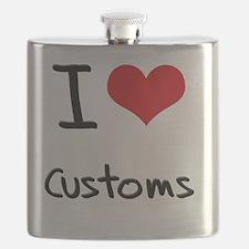 I love Customs Flask