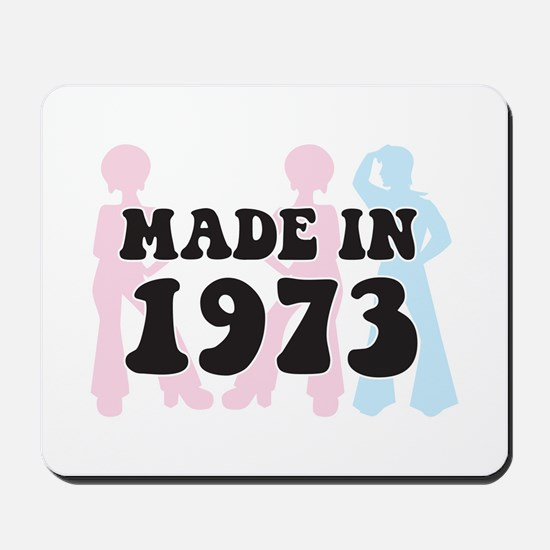 Made In 1973 Mousepad