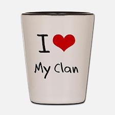 I love My Clan Shot Glass