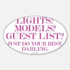 Do Your Best, Darling Sticker (Oval)