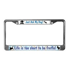 Life Too Short JAMD License Plate Frame