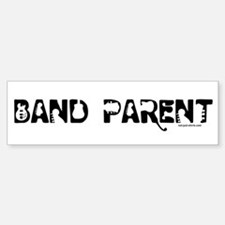 Band Parent Bumper Bumper Bumper Sticker