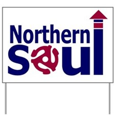 northern soulnewrb Yard Sign