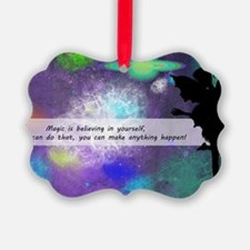 Magic is believing in yourself Ornament