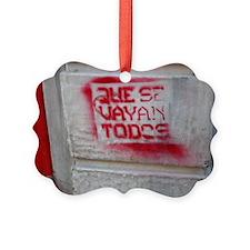 """Que Se Vayan Todos"" Graffiti in  Ornament"