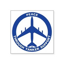 "KC-135A - Peace Through Tan Square Sticker 3"" x 3"""