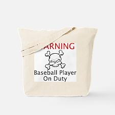 Warning Baseball Player Tote Bag