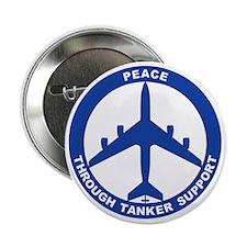 """KC-135R - Peace Through Tanker Suppor 2.25"""" Button"""