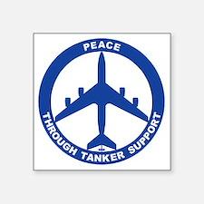 "KC-135R - Peace Through Tan Square Sticker 3"" x 3"""