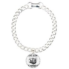Live Slow. Die Whenever Charm Bracelet, One Charm