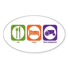 Eat Sleep Farm Equipment Oval Decal