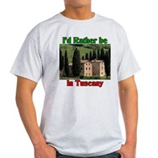 I'd Rather Be In Tuscany Ital T-Shirt