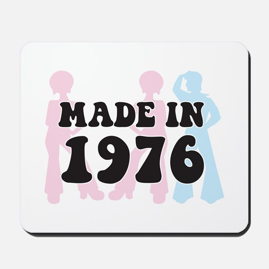 Made In 1976 Mousepad