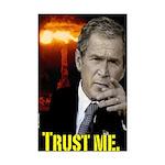 George W. Bush: Trust Me Poster (11x17)