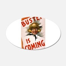 Buster is coming - US Lithograph - 1907 Wall Decal