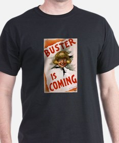 Buster is coming - US Lithograph - 1907 T-Shirt