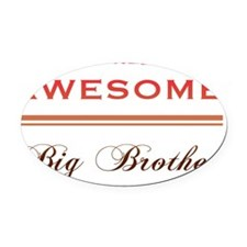 One Awesome Big Brother Oval Car Magnet