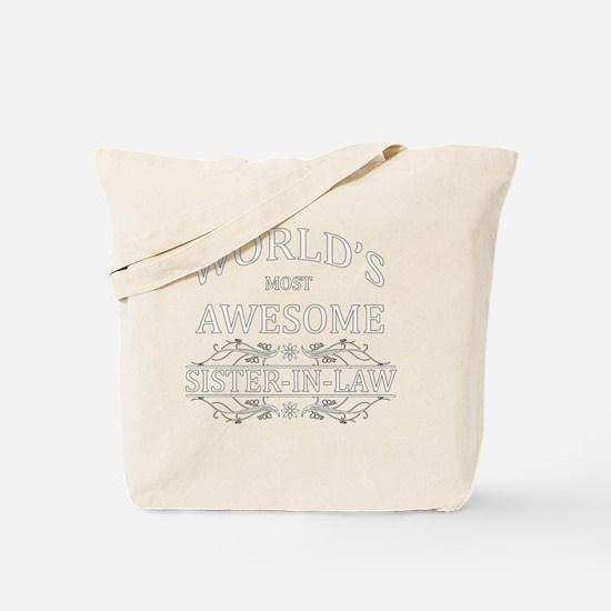 sister in law Tote Bag
