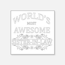 "sister in law Square Sticker 3"" x 3"""