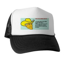 WHEN YOU ARE UP TO YOUR ASS ... Trucker Hat