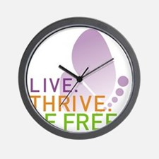 LIVE. THRIVE. BE FREE. on White Wall Clock