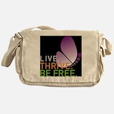 LIVE. THRIVE. BE FREE. on Black Messenger Bag