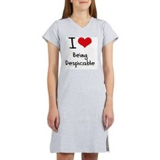 I Love Being Despicable Women's Nightshirt