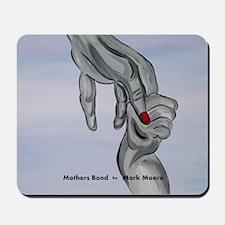 Mothers Bond Mousepad