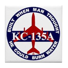 KC-135A - Built When Man Thought He C Tile Coaster