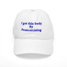 Body by Prancercise Baseball Cap