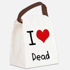 I Love Dead Canvas Lunch Bag