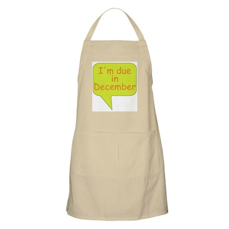 """I'm due in December"" BBQ Apron"