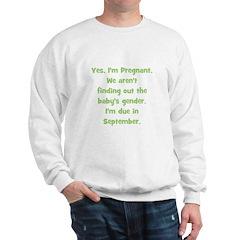 Pregnant - Suprise - Septembe Sweatshirt