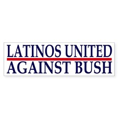 Latinos United Against Bush (sticker)