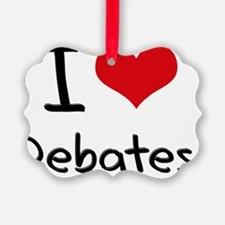 I Love Debates Ornament